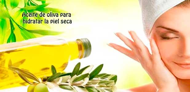 el aceite de oliva es perfecto para hidratar la piel seca